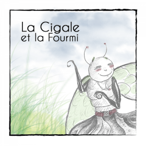 Fable - La cigale et la fourmi