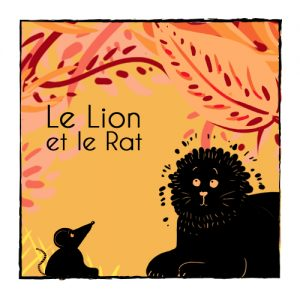 Fable - Le lion et le rat