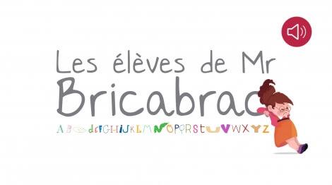 Les élèves de Monsieur BRICABRAC