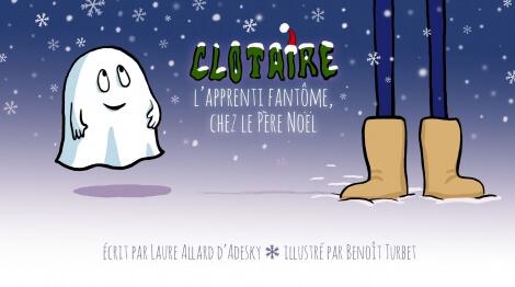 Clotaire l'apprenti fantôme chez le père Noël