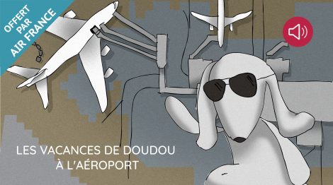 Les vacances de Doudou à l'aéroport…