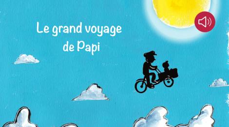 Le grand voyage de Papi