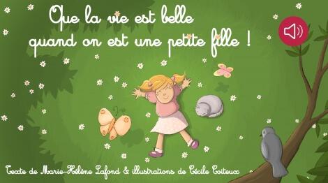 Que la vie est belle quand on est une petite fille !