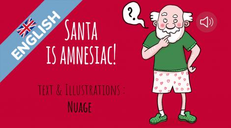Santa is amnesiac!