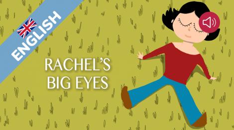 Rachel's big eyes