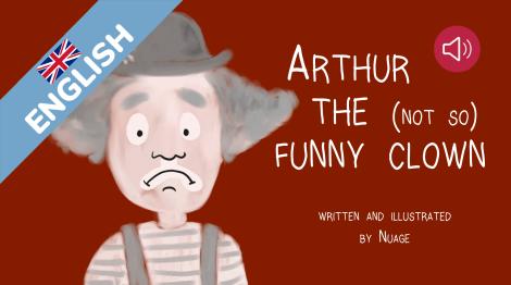 Arthur the (not so) funny clown