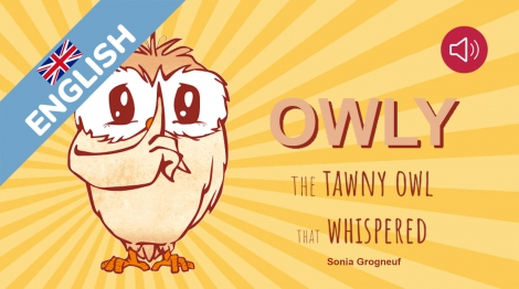 Owly, the tawny owl that whispered