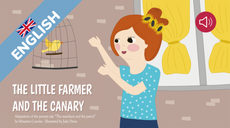 The little farmer and the canary
