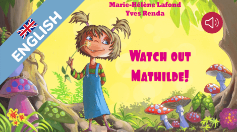 Watch out Mathilde!