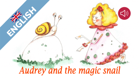 Audrey and the magic snail