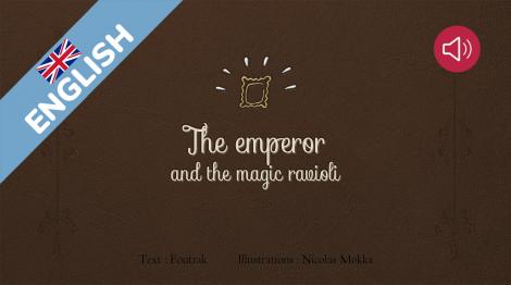 The emperor and the magic ravioli