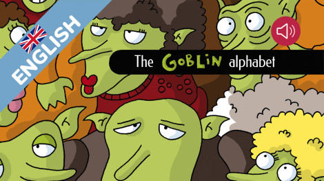 The goblin alphabet