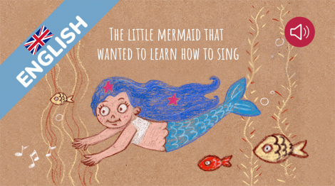 The little mermaid that wanted to learn how to sing