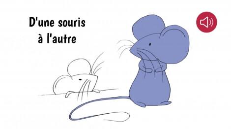 D'une souris à l'autre