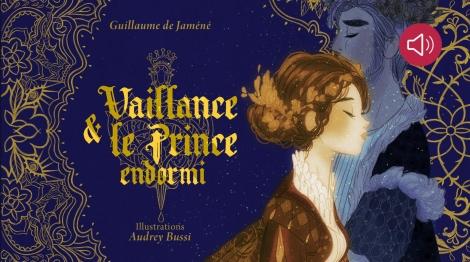 Vaillance & le Prince endormi