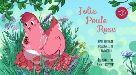 Jolie Poule Rose