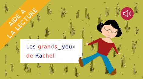 Les grands yeux de Rachel