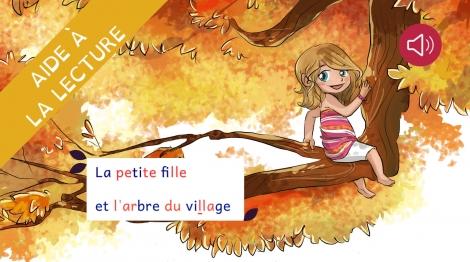 La petite fille et l'arbre du village - Livre adapté