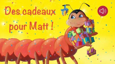 Des cadeaux pour Matt !
