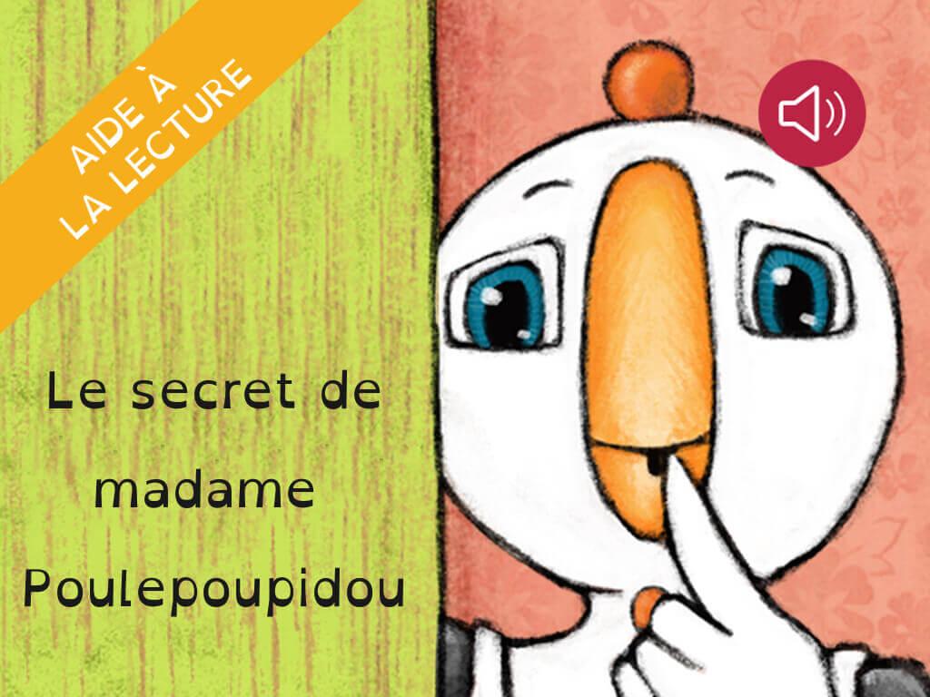Le secret de madame Poulepoupidou | MIROIR