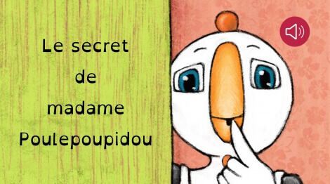 Le secret de madame Poulepoupidou