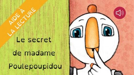 Le secret de madame Poulepoupidou