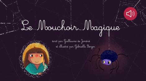 Le Mouchoir Magique