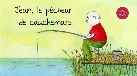 Jean, le pêcheur de cauchemars