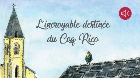 L'incroyable destinée du coq Rico