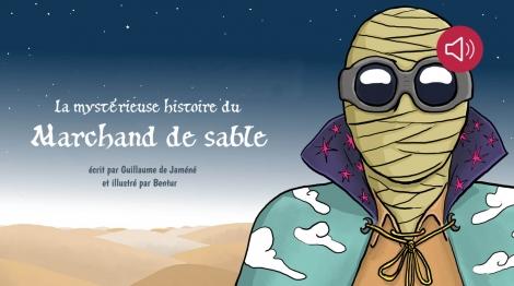La mystérieuse histoire du marchand de sable