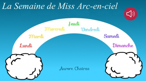 La semaine de Miss Arc-en-ciel