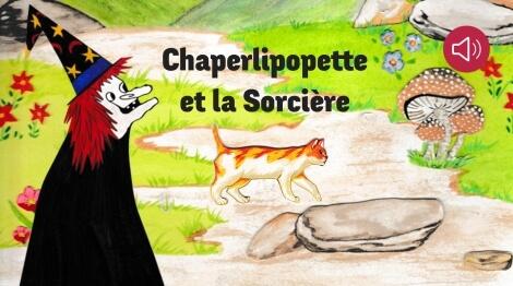 Chaperlipopette et la sorcière