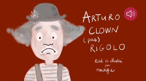 Arturo, clown (pas) rigolo