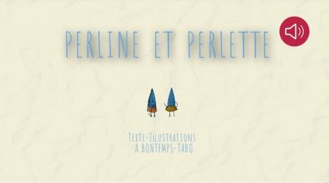 Perline et Perlette