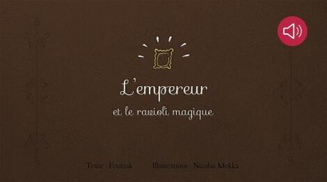 L'Empereur et le Ravioli magique